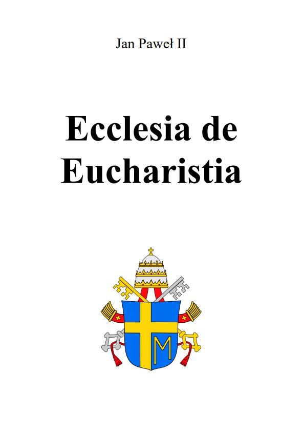 Encyklika Ecclesia de Eucharistia